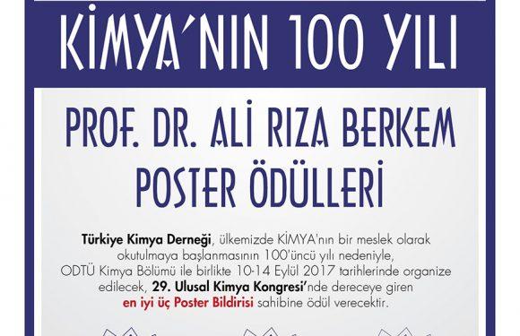 KİMYA'NIN 100 YILI PROF. DR. ALİ RIZA BERKEM POSTER ÖDÜLLERİ  SAHİPLERİNİ BULDU